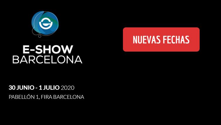 Fechas pospuestas del eShow de Barcelona